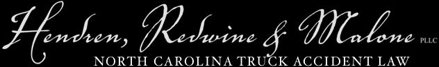 North Carolina Truck Accident Lawyer | Hendren, Malone & Redwine, PLLC